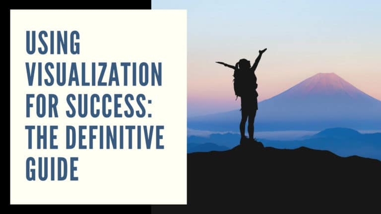Using Visualization for Success: The Definitive Guide